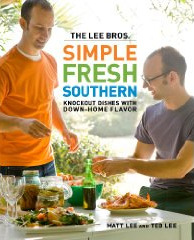 The Lee Brothers Simple Fresh Southern