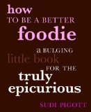 Be a Better Foodie
