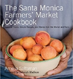 Santa Monica Farmers' Market Cookbook